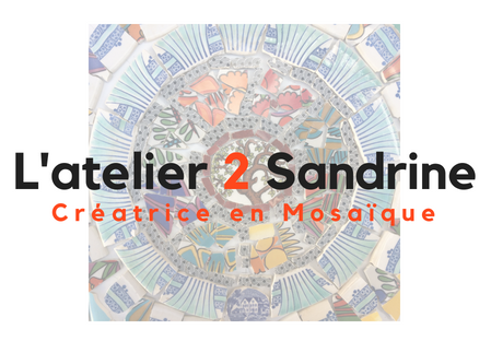 L'atelier 2 Sandrine